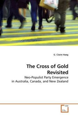 The Cross of Gold Revisited