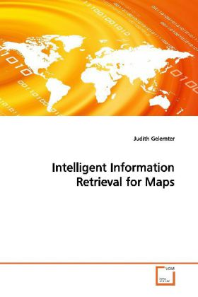Intelligent Information Retrieval for Maps - Gelernter, Judith