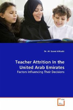 Teacher Attrition In the United Arab Emirates - AlKaabi, Ali Saeed