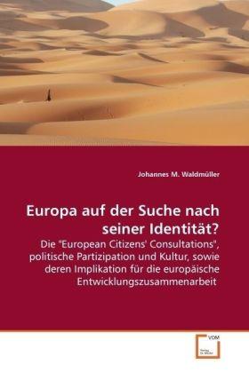 Europa auf der Suche nach seiner Identität? - Die