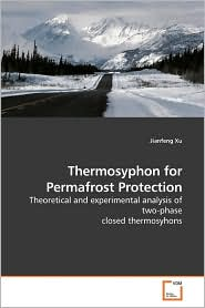 Thermosyphon For Permafrost Protection - Jianfeng Xu