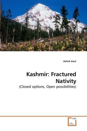 Kashmir: Fractured Nativity - (Closed options, Open possibilities)