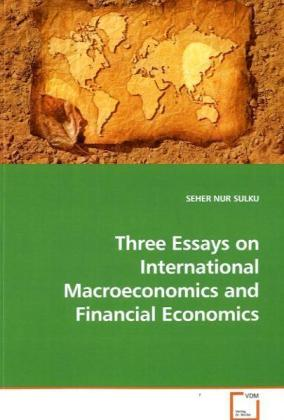 Three Essays on International Macroeconomics and Financial Economics - Sulku, Seher N.