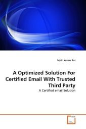A Optimized Solution For Certified Email With Trusted Third Party - bipin kumar Rai