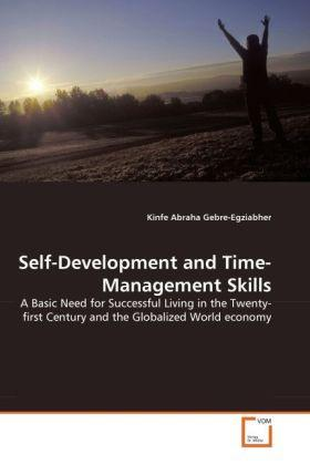 Gebre-Egziabher, K: Self-Development and Time-Management Ski - Kinfe Abraha Gebre-Egziabher