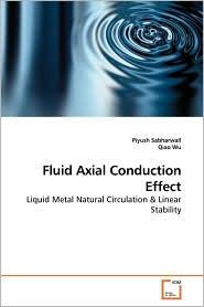 Fluid Axial Conduction Effect - Piyush Sabharwall