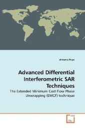 Advanced Differential Interferometric SAR Techniques - Antonio Pepe