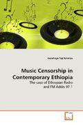 Bahirtas, Gezahegn Teji: Music Censorship in Contemporary Ethiopia