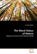 The Moral Status of Nature