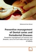 Preventive management of Dental caries and Periodontal Diseases