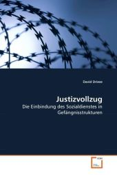 Justizvollzug - David Driese