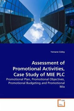 Assessment of Promotional Activities, Case Study of MIE PLC - Gidey, Yemane