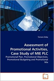 Assessment of Promotional Activities, Case Study of MIE PLC - Yemane Gidey