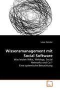 Steindor, Lukas: Wissensmanagement mit Social Software