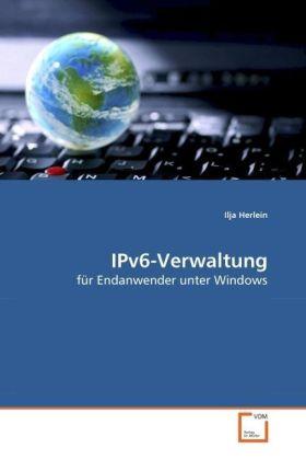 IPv6-Verwaltung - für Endanwender unter Windows