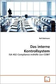 Das interne Kontrollsystem - Ralf Edelmann