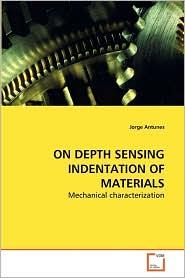 ON DEPTH SENSING INDENTATION OF MATERIALS - Jorge Antunes