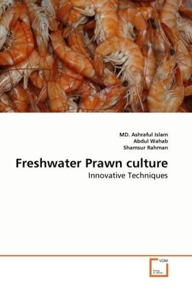 Freshwater Prawn culture - Innovative Techniques