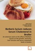 Berberis lycium reduces Serum Cholesterol in Broiler