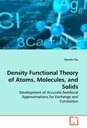 Density Functional Theory of Atoms, Molecules, and Solids