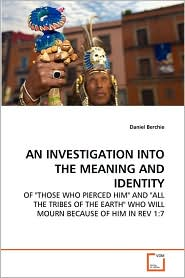 AN INVESTIGATION INTO THE MEANING AND IDENTITY - Daniel Berchie