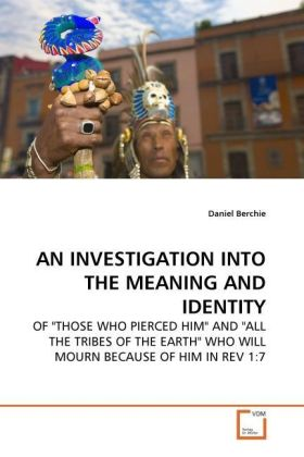AN INVESTIGATION INTO THE MEANING AND IDENTITY - OF