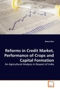 Reforms in Credit Market, Performance of Crops and Capital Formation