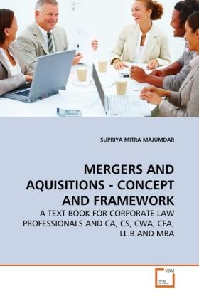 Mergers and Aquisitions - Concept and Framework
