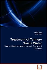 Treatment of Tannery Waste Water - Sheikh Moni, Imran Leon