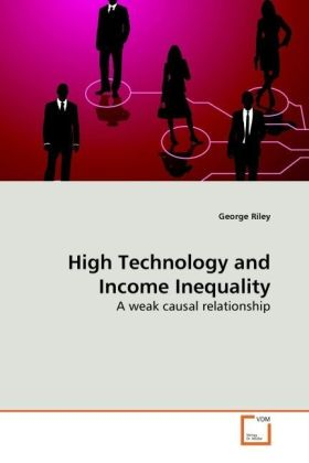 High Technology and Income Inequality - A weak causal relationship - Riley, George