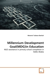 Millennium Development Goal(MDG)in Education - Meseret Tadesse Beshah