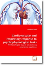 Cardiovascular and respiratory response to psychophysiological tasks: Methodological issuses for assessing autonomic regulation
