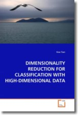 DIMENSIONALITY REDUCTION FOR CLASSIFICATION WITH HIGH-DIMENSIONAL DATA