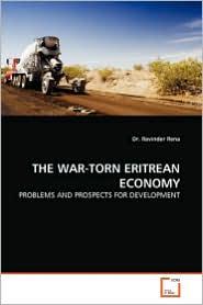 The War-Torn Eritrean Economy - Ravinder Rena