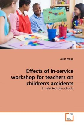 Mugo, J: Effects of in-service workshop for teachers on chil