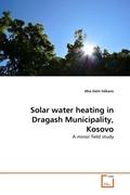 Dahl Håkans, Mia: Solar water heating in Dragash Municipality, Kosovo