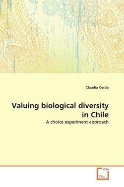 Valuing biological diversity in Chile: A choice experiment approach
