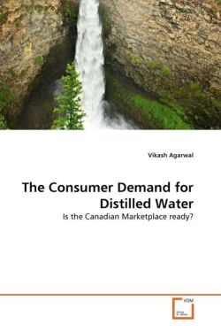 The Consumer Demand for Distilled Water
