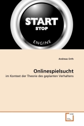 Onlinespielsucht - Andreas Orth