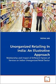 Unorganized Retailing In India - Deepak Jain