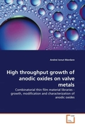 Mardare, Andrei Ionut: High throughput growth of anodic oxides on valve metals