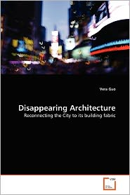 Disappearing Architecture