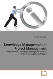 Knowledge Management in Project Management - Clemens Krammer