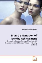 Munro's Narration of Identity Achievement - Mehdi Hassanian Esfahani