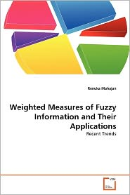 Weighted Measures Of Fuzzy Information And Their Applications