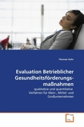 Hohr, Thomas: Evaluation Betrieblicher Gesundheitsförderungsmaßnahmen