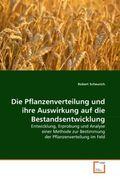 Scheurich, Robert: Die Pflanzenverteilung und ihre Auswirkung auf die Bestandsentwicklung