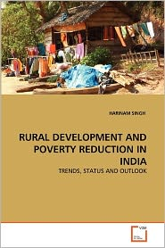 Rural Development And Poverty Reduction In India - Harinam Singh