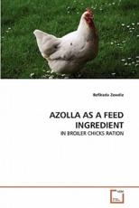 Azolla as a Feed Ingredient - Befikadu Zewdie