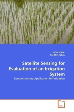 Satellite Sensing for Evaluation of an Irrigation System: Remote sensing Application for Irrigation